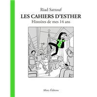 Les Cahiers d'Esther - tome 5 Histoires de mes 14 ans