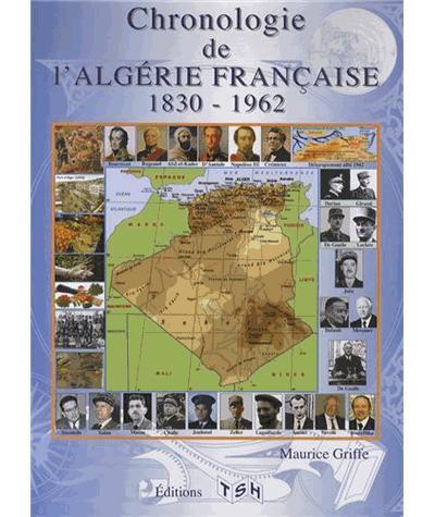 Chronologie de l'Algérie française de 1830 à 1962