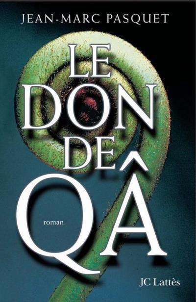 Le don de Qa - 9782709632720 - 7,99 €