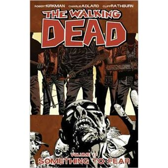 Walking deadWalking Dead 17 Something To Fear