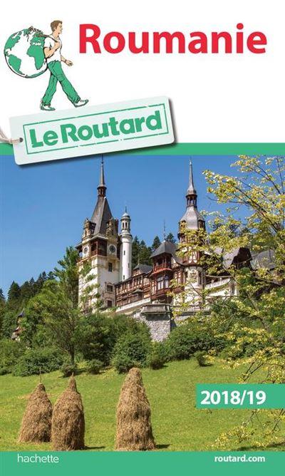Guide du Routard Roumanie 2018/19 - 9782017044376 - 9,99 €