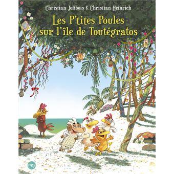 Les p'tites poulesLes P'tites Poules sur l'île de Toutégratos