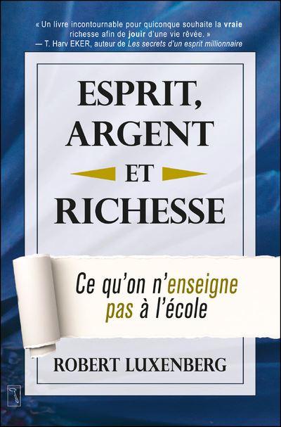 Esprit, Argent et Richesse