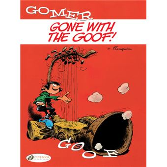 Gomer GoofGone with the Goof