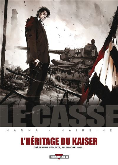 Casse L'héritage du Kaiser