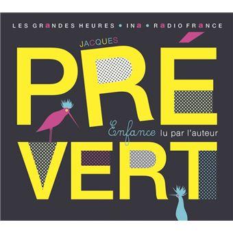 Enfance Jacques Prevert 1900 1977
