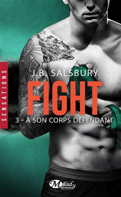 Fight, T3 : À son corps défendant