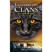La guerre des Clans - cycle V L'aube des clans - tome 1 le sentier du soleil