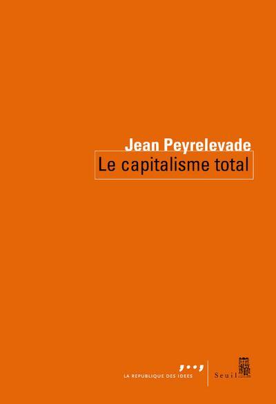 Le Capitalisme total