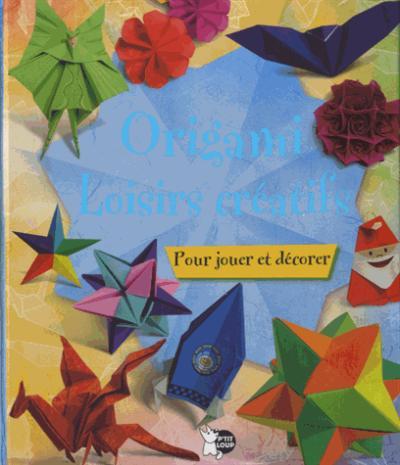 Origami : loisirs créatifs