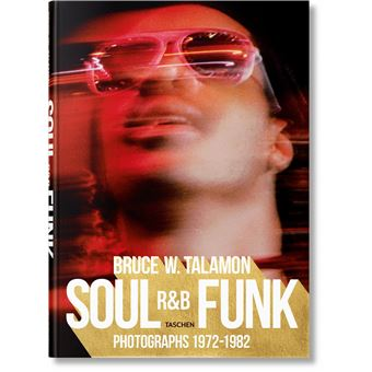 Bruce w.talamon soul r&b funk photographs 1972-1982