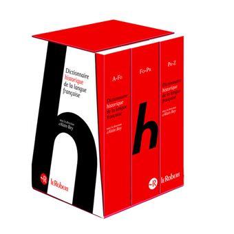 Le Dictionnaire Historique de la langue française en 3 volumes