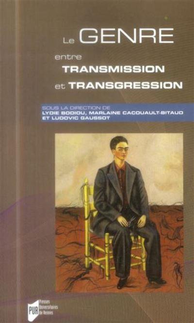Genre entre transmission et transgression