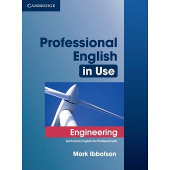 PROFESSIONAL ENGLISH IN USE FOR ENGINEERING - WITH ANSWERS
