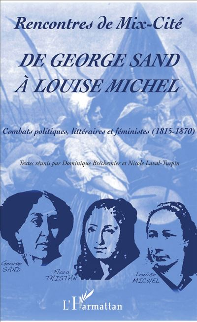 De George Sand à Louise Michel