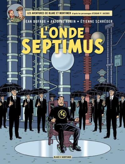 Blake et Mortimer - Tome 22 – L'Onde Septimus - 9782505023081 - 9,99 €