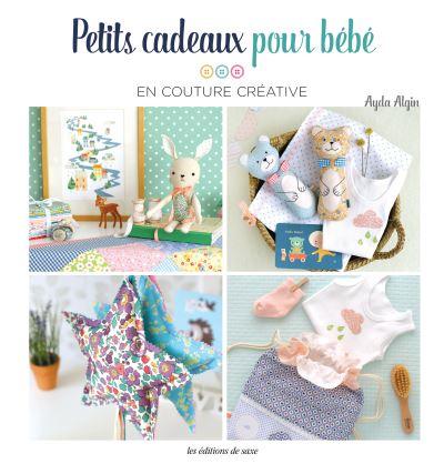 Idee Cadeau Couture Facile.Petits Cadeaux Pour Enfants En Couture Facile