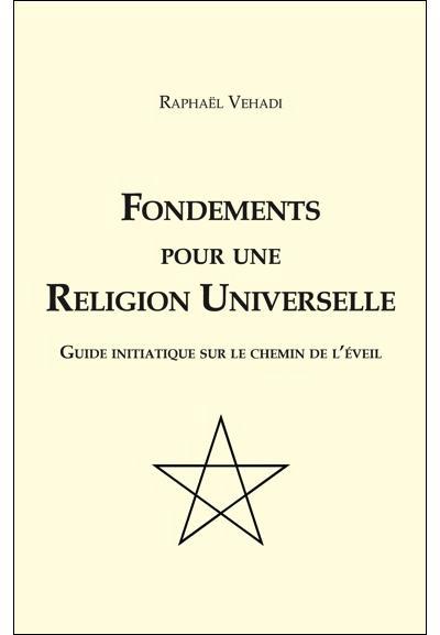 Fondements pour une religion universelle