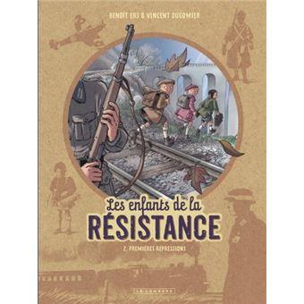 Les enfants de la résistancePremières répressions