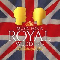 Music for a Royal Wedding - CD