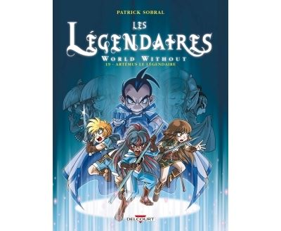 Les Légendaires - tome 19 - World Without Artemus Le Legendaire