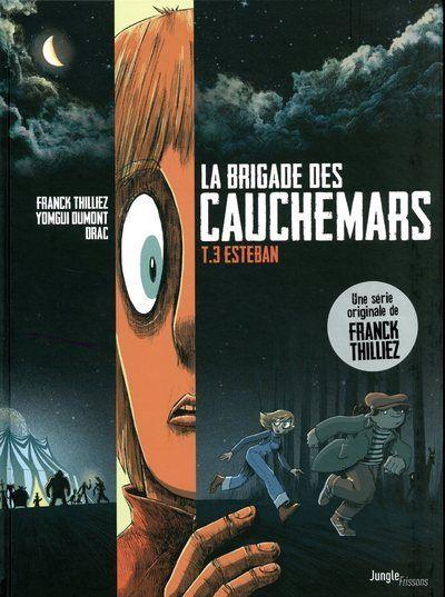 La brigade des cauchemars - tome 3 Esteban