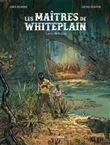 Les maitres de White Plain - volume 1