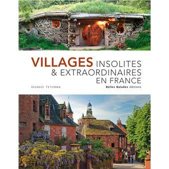 Villages insolites et extraordinaires en France