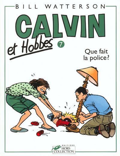 Calvin et Hobbes tome 7 Que fait la police ?