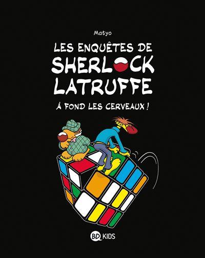 Les enquêtes de Sherlock Latruffe