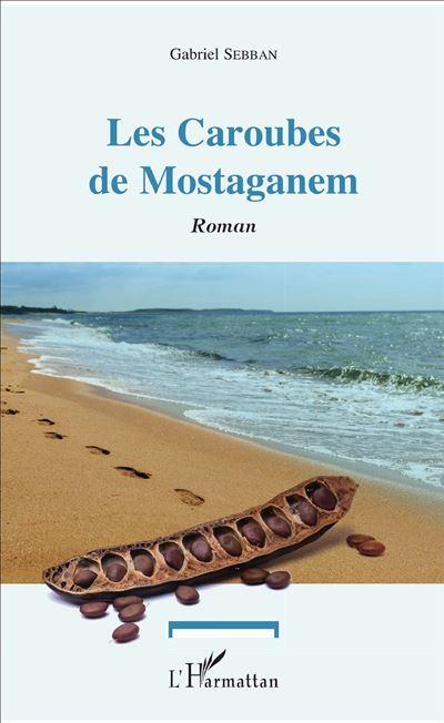 Les caroubes de Mostaganem