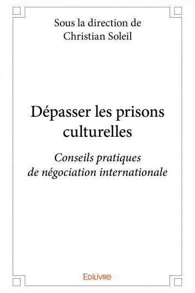 Dépasser les prisons culturelles
