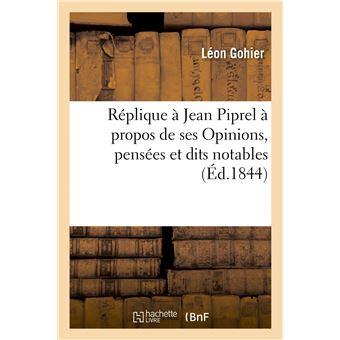Réplique à Jean Piprel à propos de ses Opinions, pensées et dits notables