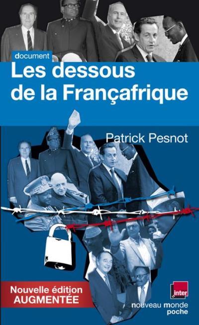 Les dessous de la Françafrique - 9782365839242 - 8,49 €