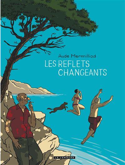 Les Reflets changeants - Les Reflets changeants