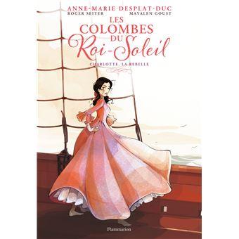 Les colombes du roi SoleilCharlotte, la rebelle