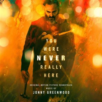 YOU WERE NEVER REALLY HERE (ORIGINA