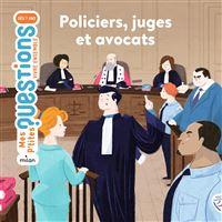 Policiers, juges et avocats