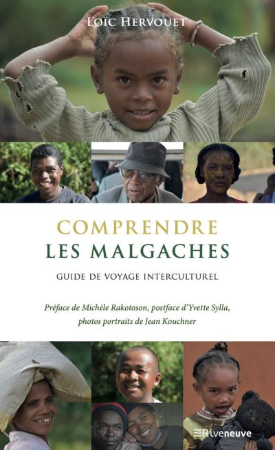 Comprendre les Malgaches - Guide de voyage interculturel - 9782360135332 - 9,99 €