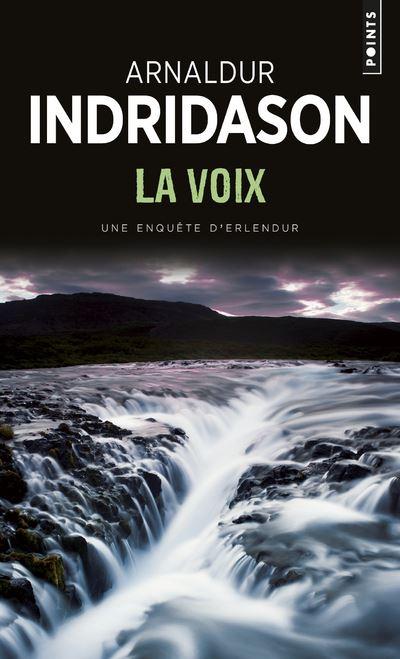 Une enquête du commissaire Erlendur Sveinsson -  : La Voix