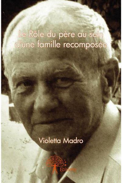 Le rôle du père au sein d'une famille recomposée