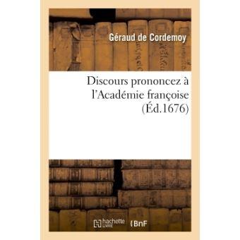 Discours prononcez à l'Académie françoise
