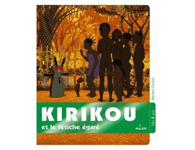 Kirikou -  : Kirikou et le fétiche égaré