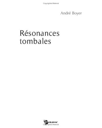 Resonances tombales