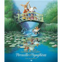 La Famille Passiflore, Pirouette & Nymphéas