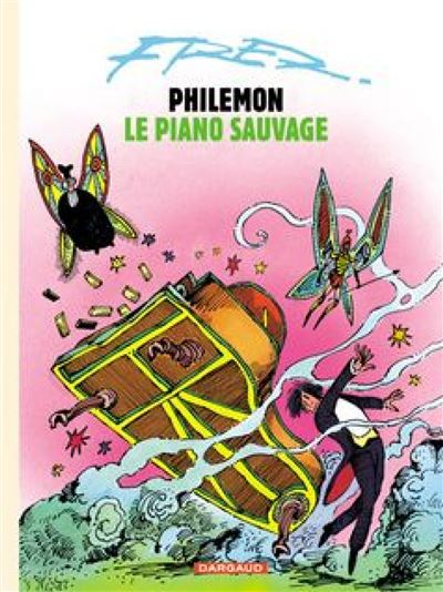 Philémon - Philémon et le piano sauvage