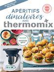 Apéritifs dînatoires avec Thermomix