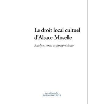 Le droit local culturel d'Alsace-Moselle