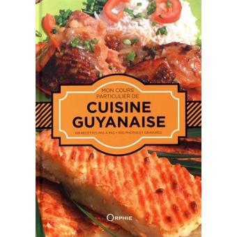 Mon cours particulier de cuisine guyanaise reli - Cours de cuisine particulier ...