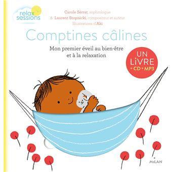 Comptines câlines - Mon premier éveil bien-être et relaxation +CD
